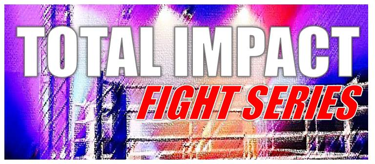 Total Impact Fight Series