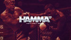 HAMMA Fight Night 17